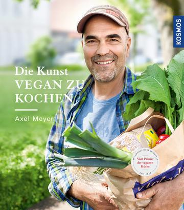 Vegan Kochen – Axel Meyer